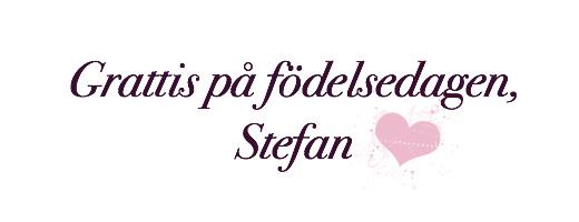 Stefan grattis