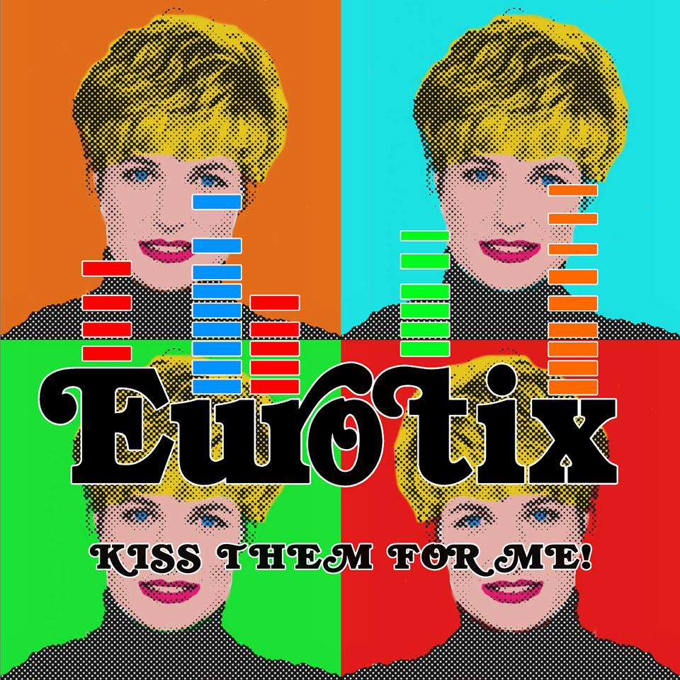 Ny EP : Eurotix – Kiss Them For Me