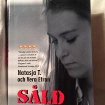 Läst bok: Såld av Natajsa T. och Vera Efron