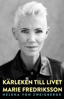 Marie Fredrikson Karleken till livet