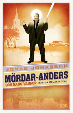 Jonas Jonasson Mordar Anders