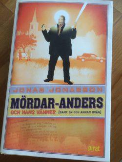 Läst bok: Mördar-Anders och hans vänner (samt en och annan ovän) av Jonas Jonasson