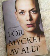 Läst bok: Sanna Bråding - För mycket av allt